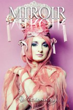 Miroir Magazine – Visionary Issue